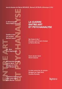 Fabrice Bourlez et Bernard Lecoeur - La guerre entre art et psychanalyse.