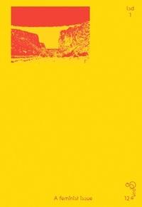 Fabrice Bourlez et Loraine Furter - LSD n° 01 - A Feminist Issue.