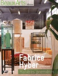 Fabrice Bousteau - Fabrice Hyber au Palais de Tokyo - Matières premières.