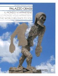 Fabrice Bousteau - Palazzo Grassi - Le monde vous appartient.