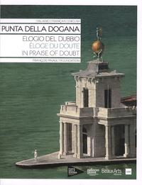 Fabrice Bousteau - Punta della dogana - Eloge du doute.