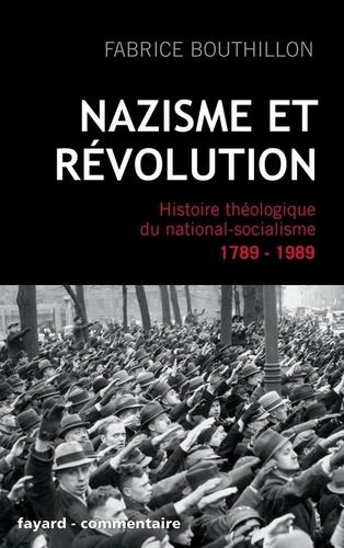 Nazisme et révolution - Fabrice Bouthillon - Format ePub - 9782213664323 - 14,99 €