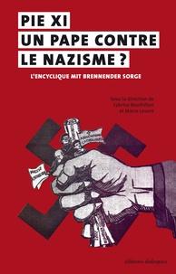 Accentsonline.fr Pie XI, un pape contre le nazisme ? - L'encyclique Mit brenneder Sorge (14 mars 1937), Actes du colloque international de Brest, 4-6 juin 2015 Image
