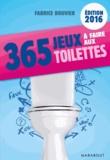 Fabrice Bouvier - 365 jeux à faire aux toilettes.