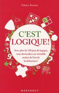 Fabrice Bouvier - C'est logique !.