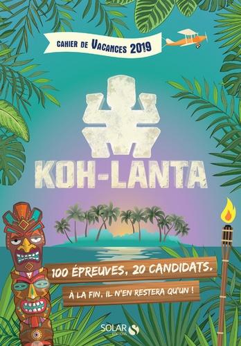 Fabrice Bouvier - Cahier de vacances Koh Lanta.