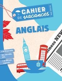 Fabrice Bouvier et Christophe Legay - Cahier de vacances pour adultes Anglais.