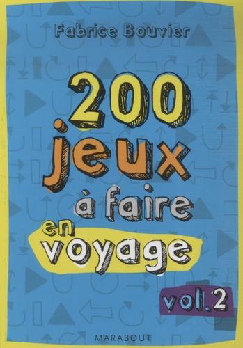 Fabrice Bouvier - Jeux à faire dans le train - Volume 2.