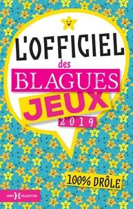 Fabrice Bouvier - L'officiel des blagues & jeux.