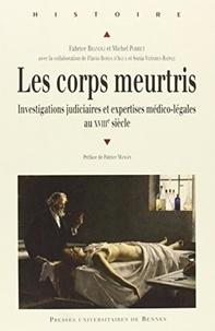 Birrascarampola.it Les corps meurtris - Investigations judiciaires et expertises médico-légales au XVIIIe siècle Image