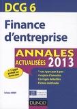 Fabrice Briot - DCG 6 Finance d'entreprise - Annales 2013.