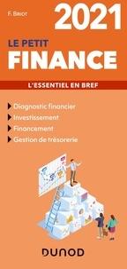 Fabrice Briot - Le petit finance - L'essentiel en bref.