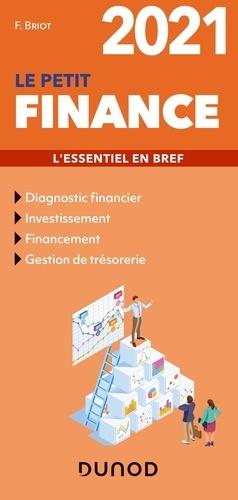 Le petit finance. L'essentiel en bref  Edition 2021