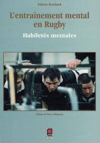 Fabrice Brochard et Pierre Villepreux - L'entraînement mental en rugby - Habiletés mentales.