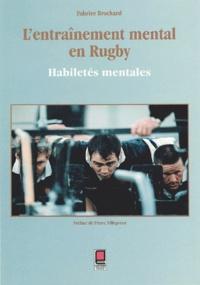 Fabrice Brochard - L'entraînement mental en rugby - Habiletés mentales.