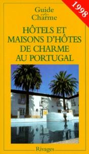 Fabrice Camoin et  Collectif - Hôtels et maisons d'hôtes de charme au Portugal.