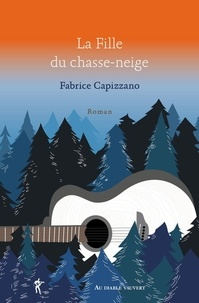 Fabrice Capizzano - La fille du chasse-neige.