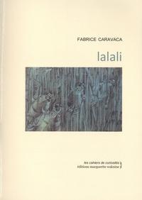 Fabrice Caravaca - Lalali.