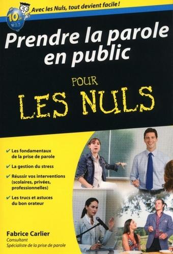 Prendre la parole en public pour les nuls - Fabrice Carlier - Format PDF - 9782754030304 - 8,99 €