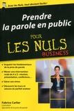 Fabrice Carlier - Prendre la parole en public pour les nuls.