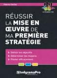 Fabrice Carlier - Réussir la mise en oeuvre de ma première stratégie.