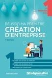 Fabrice Carlier - Réussir ma première création d'entreprise.