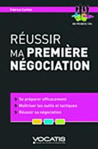 Fabrice Carlier - Réussir ma première négociation.