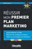 Fabrice Carlier - Réussir mon premier plan marketing.