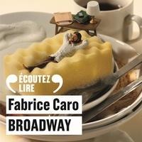 Fabrice Caro et Benjamin Lavernhe - Broadway.