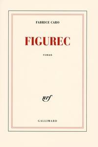 Fabrice Caro - Figurec.