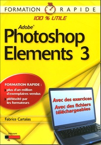 Fabrice Cartalas - Photoshop Elements 3.