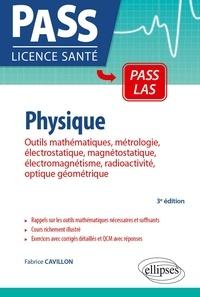 Fabrice Cavillon - UE3 Physique - Outils mathématiques, métrologie, électrostatique, magnétostatique, électromagnétisme, radioactivité, option géométrique.