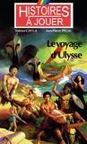 Fabrice Cayla et Jean-Pierre Pécau - Le voyage d'Ulysse.