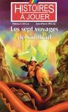 Fabrice Cayla et Jean-Pierre Pécau - Les sept voyages de Sindbad.