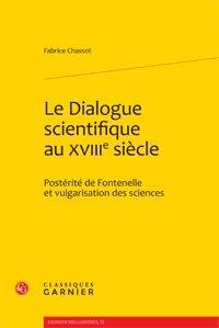 Le Dialogue scientifique au XVIIIe siècle - Postérité de Fontenelle et vulgarisation des sciences.pdf