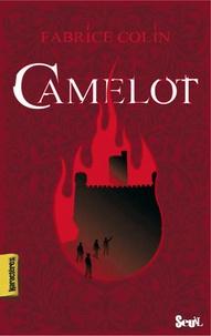 Fabrice Colin - Camelot.