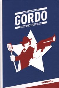Fabrice Colin et Fred Boot - Gordo - Un singe contre l'Amérique.