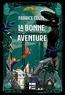 Fabrice Colin - La bonne aventure.