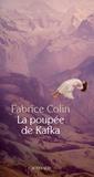 Fabrice Colin - La poupée de Kafka.