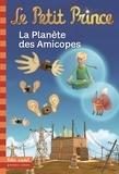Fabrice Colin - Le Petit Prince Tome 16 : La Planète des Amicopes.