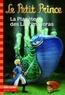 Fabrice Colin - Le Petit Prince Tome 17 : La planète des Lacrimavoras.