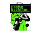 Fabrice Colin et Xavier Mauméjean - Les 30 salopards qui se la coulent douce.