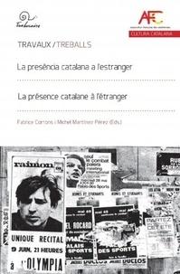 Fabrice Corrons et Michel Martinez Perez - La présence catalane à l'étranger - Création et circulation des dispositifs identitaires en contexte interculturel.