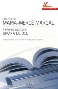 Fabrice Corrons et Sandrine Frayssinhes Ribes - Lire Maria Mercè Marçal - A propos de Bruixa de dol.