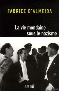 Deedr.fr La vie mondaine sous le nazisme Image