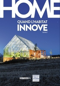Deedr.fr Home - Quand l'habitat innove Tome 1 Image