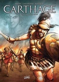 Fabrice David et Grégory Lassablière - Carthage Tome 2 : La flamme de Vénus.