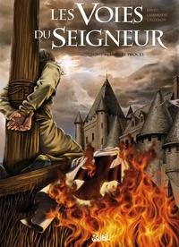 Fabrice David et Grégory Lassablière - Les Voies du Seigneur Tome 3 : 1307 Le procès.