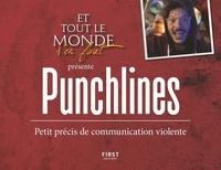 E-books téléchargement gratuit deutsch Punchlines  - Petit précis de communication violente 9782412053416 MOBI RTF en francais par Fabrice de Boni, Marc de Boni, Axel Lattuada, Solveig Anrep
