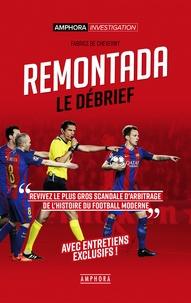 Remontada, le débrief - Retour sur le plus gros scandale darbitrage de lhistoire du football moderne.pdf